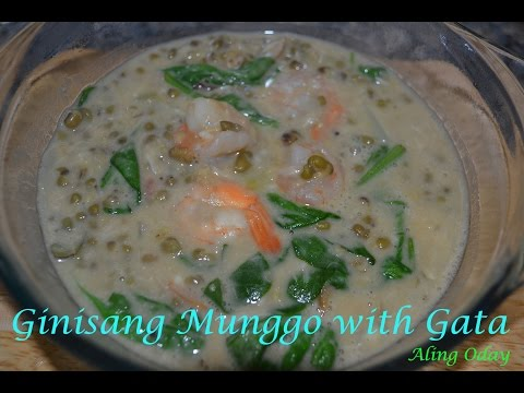 Ginisang Munggo with Gata