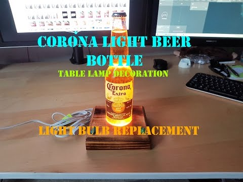 Corona Extra Beer Bottle Table Lamp Decoration - LIGHT BULB REPLACEMENT