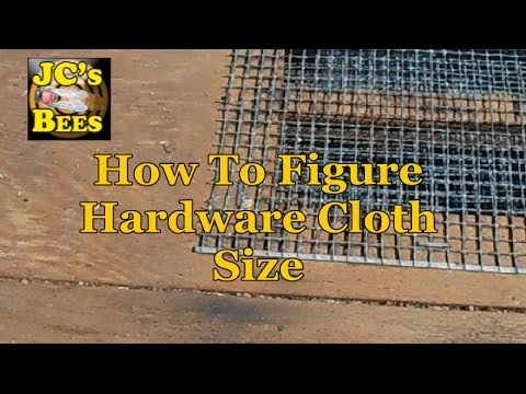 Figuring Hardware Cloth (Screen Hole Size)