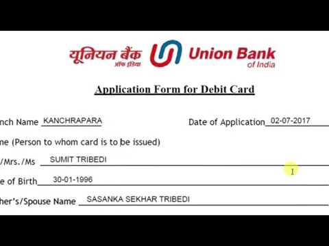 DEBIT CARD Application Form Fill up of UNION BANK OF INDIA || Simplified In Hindi