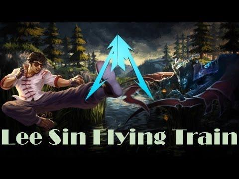 League Of Legends -  Lee Sin Flying Train [HD]