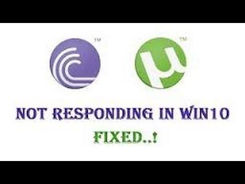 How to fix utorrent not responding [windows 10]