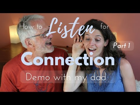 How to listen for connection (I) - NVC demo with my dad