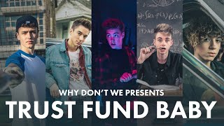 Trust Fund Baby - Why Don
