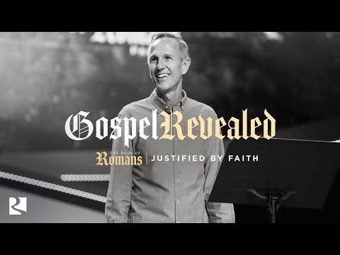 Justified By Faith | Gospel Revealed - #7 | Pastor John Lindell