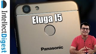 Panasonic Eluga I5 Unboxing And Features Overview | Intellect Digest