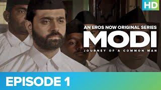 Modi - S1 (Hindi) Episode 1   Pratiksha Nahin Prayaas   Watch All Episodes For Free On Eros Now