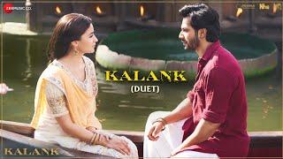 Kalank (Duet) - Full Video | Kalank | Varun, Alia & Madhuri | Tushar Joshi & Shilpa Rao | Pritam