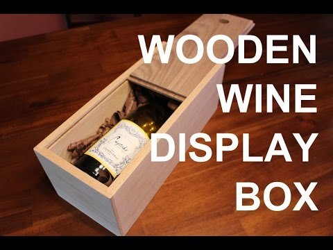 Build a wooden wine display box!