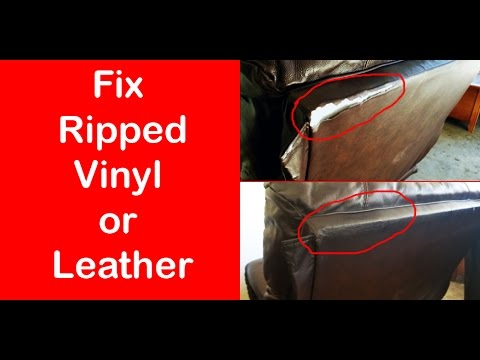 Fix Ripped Vinyl Or Leather - DIY