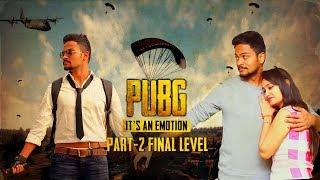 PUBG Its An Emotion | Final Level | Shanmukh Jaswanth