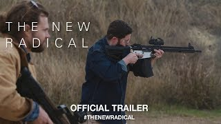 The New Radical (2017)   Official Trailer HD