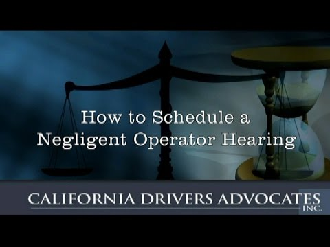 How To Schedule a Negligent Operator Hearing