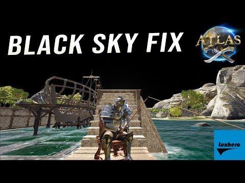 Atlas - How to Fix Black Sky Glitch
