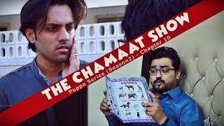 The Chamaat Show   Chapter 10   Season 2   Puppa Web Series   The Idiotz