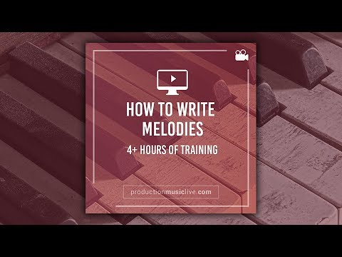 Info: How To Write Melodies - Online Course