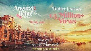 Angrezi Mein Kehte Hain - Official Trailer | Sanjay Mishra | Pankaj Tripathi | Ekavali  | 18th May