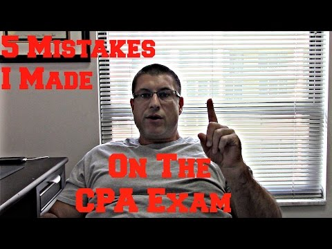 CPA Exam Tips /  Mistakes I made on the CPA Exam / FAR REG AUD BEC