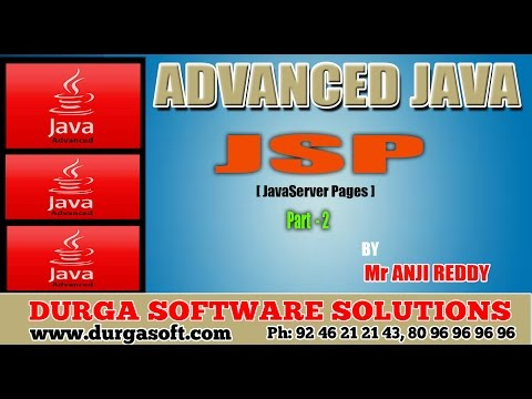 Advanced Java || JSP (Java Server Pages) part - 2 by AnjiReddy