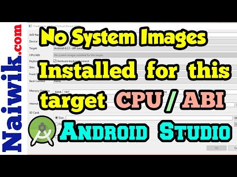No system images installed for this target CPU / ABI   Android Studio