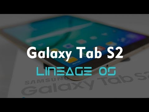 How Install LineageOS Android 7.1.1 Nougat on Galaxy Tab S2
