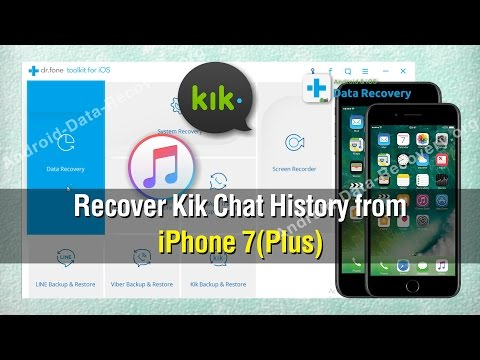 How to Recover Kik Chat History from iPhone 7/7 Plus