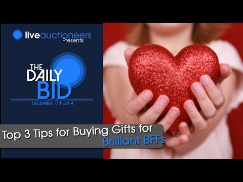 Gift Ideas for Best Friends: 3 Top Buying Tips for Brilliant BFFs - The Daily Bid