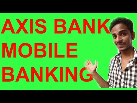 How To Activate Axis Mobile Banking? #HINDI
