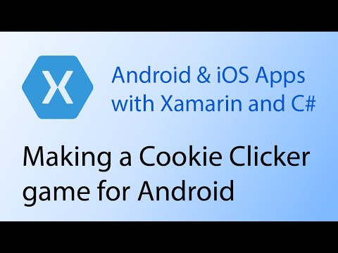 Building apps with Xamarin & C# Tutorial 10 - Cookie Clicker game for Android