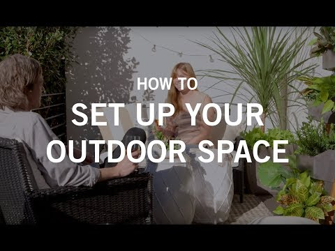 How to Set up Your Outdoor Space