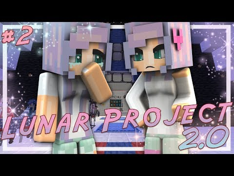 Lunar Project 2.0 | EP.2 |