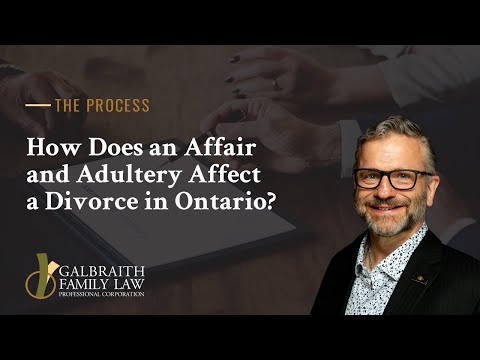 How Does an Affair and Adultery Affect a Divorce in Ontario?