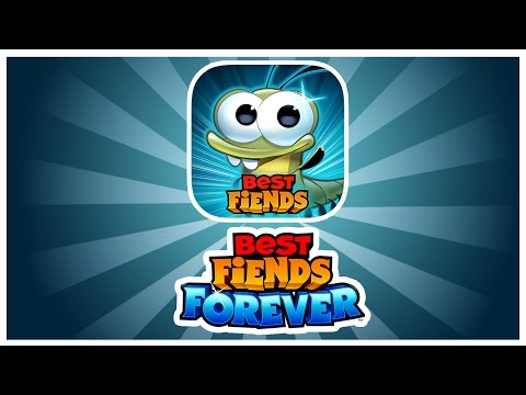 Best Fiends Forever!