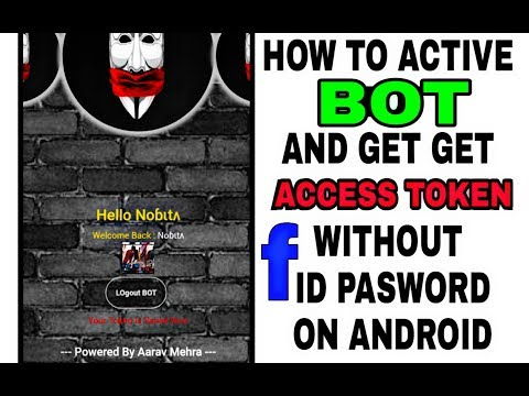 How to active Facebook Bot and get Access Token without Id password on Android