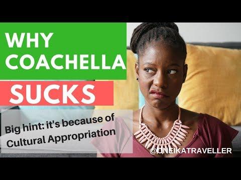Why Coachella sucks! (hint: Cultural Appropriation)