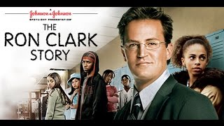 The Ron Clark Story 2006 Base On The True Story Movie