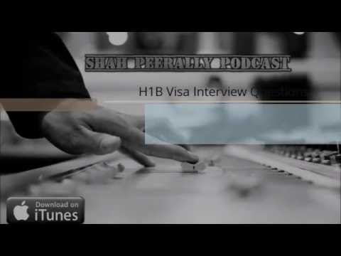 H1B Visa Interview Questions and Tips