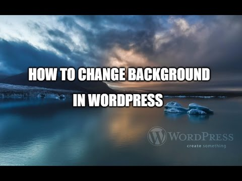 how to change background in wordpress