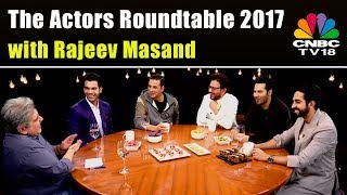 The Actors Roundtable 2017 with Rajeev Masand | CNBC TV18