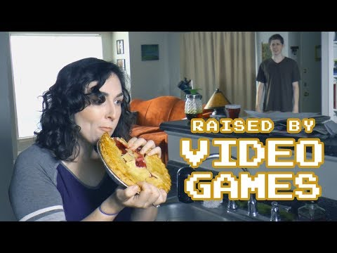 Raised By Video Games
