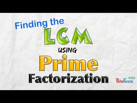 Find the LCM using Prime Factorization (1: Intro for beginners)