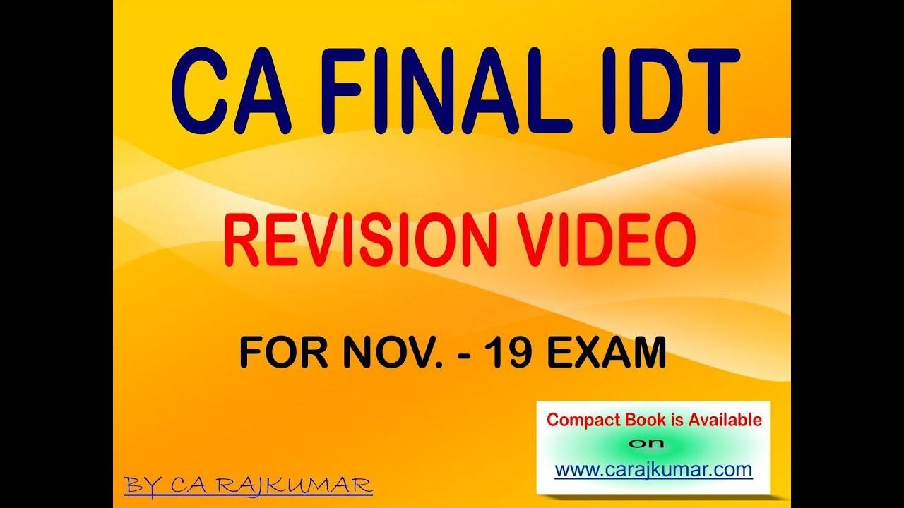 CA Final Idt Revision Video 1 For Nov 19  Exam