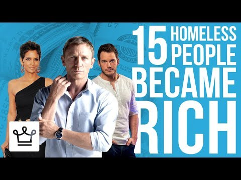 15 Homeless People Who Became Rich