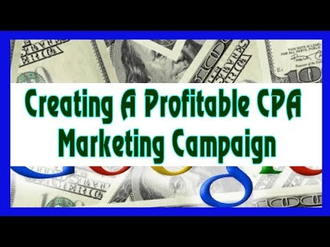 Earn Money Online For Free 2018 - Creating A Profitable CPA Marketing Campaign From Scratch