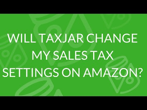 Does TaxJar Modify Your Amazon Settings for You?