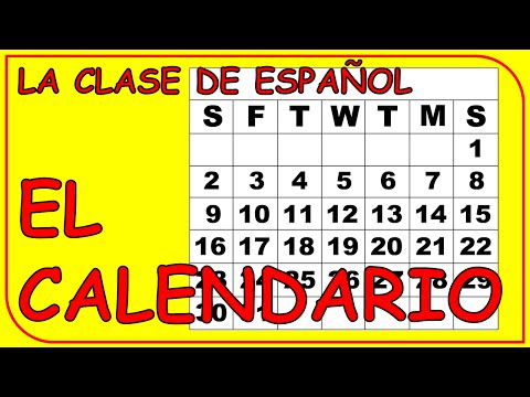 The calendar in Spanish / El calendario.