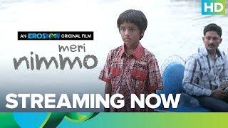 Watch Meri Nimmo Full Movie On Eros Now | Anjali Patil | Aanand L. Rai