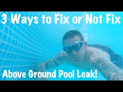 3 Ways to Fix-Repair-Patch Intex Above Ground Pool With Leak-Filled-VLOG