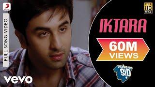 Iktara - Wake Up Sid! | Ranbir Kapoor | Konkona Sen Sharma