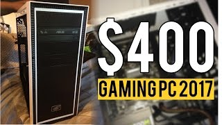Build a $400 BUDGET Gaming PC for 2017! (Intel Kaby Lake)